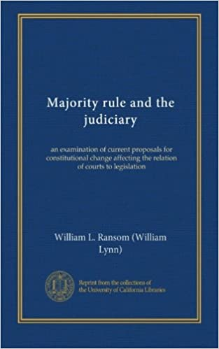 Majority rule and the judiciary: an examination of current