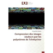 Compression des images couleurs par les polynômes de Tchebychev