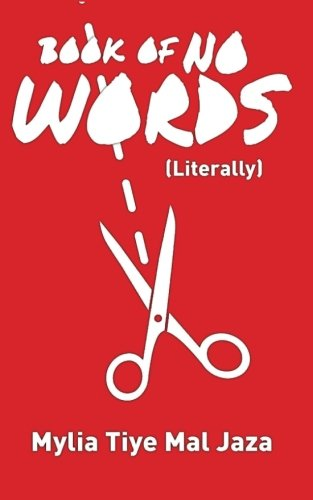 Book Of No Words (Literally) (Volume 1)