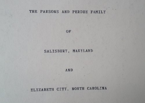 Parsons and Perdue Family Salisbury MD & Elizabeth City NC -