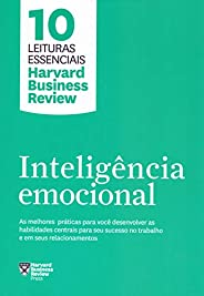 Inteligência emocional (10 leituras essenciais - HBR)
