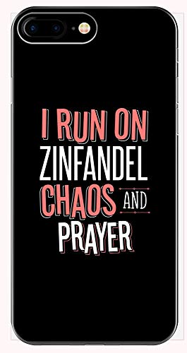 (I Run On Zinfandel Chaos and Prayer - Funny Christian Gift for Men Women - Phone Case for iPhone 6+, 6S+, 7+, 8+)