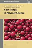New Trends in Polymer Sciences, , 3527327355