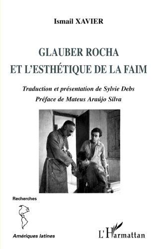 Read Online Glauber Rocha et l'esthétique de la faim (French Edition) ebook