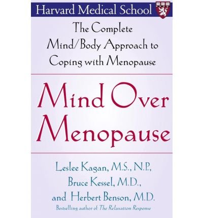 [Mind Over Menopause T] (By: Kagan/Kessel/Benson) [published: April, 2004] PDF ePub fb2 book