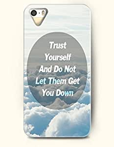 Trust Yourself And Do Not Let Them Get You Down - Sky - iPhone 5 / 5s Hard Back Plastic White