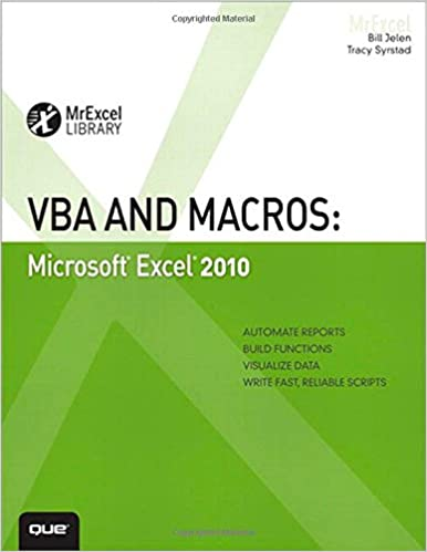 VBA and Macros: Microsoft Excel 2010 (MrExcel Library): Bill