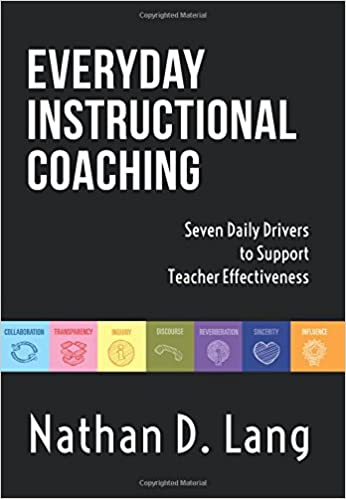 Everyday Instructional Coaching Seven Daily Drivers To Support