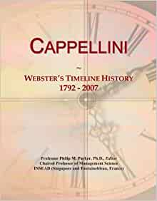 Cappellini: Webster's Timeline History, 1792 - 2007: Icon Group