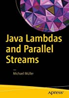 Java Lambdas and Parallel Streams Front Cover