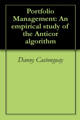 Portfolio Management: An empirical study of the Anticor algorithm