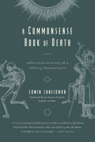 A Commonsense Book of Death: Reflections at Ninety of a Lifelong Thanatologist by Brand: Rowman n Littlefield Publishers