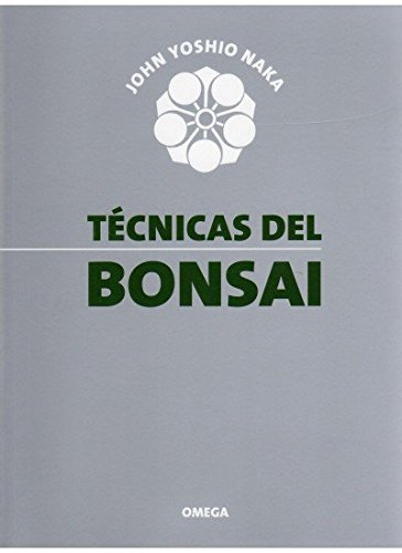 Tecnicas del Bonsai (Spanish Edition)
