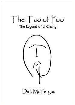 The Tao of Poo: Legend of Li Chang by [McFergus, Dirk]