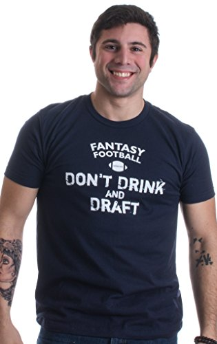 Fantasy Football: Don't Drink & Draft | Funny Football Fan Unisex T-shirt