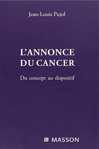 Annonce du Cancer (French Edition)