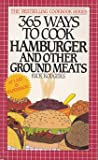 Three Hundred Sixty-Five Ways to Cook Hamburger, Rick Rodgers, 0061093319