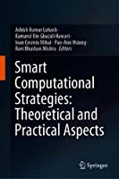 Smart Computational Strategies: Theoretical and Practical Aspects Front Cover