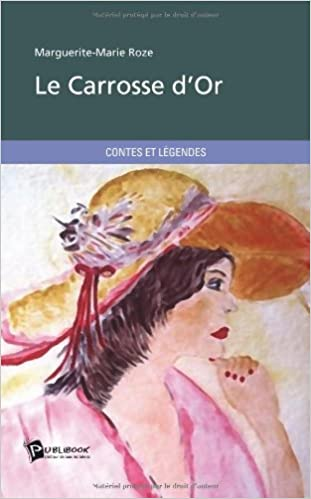 Livres gratuits Le Carrosse dOr epub, pdf