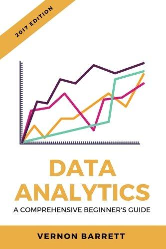 Data Analytics: A Comprehensive Beginner's Guide