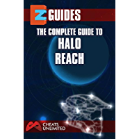 EZ Guides: The Complete Guide To Halo: Reach