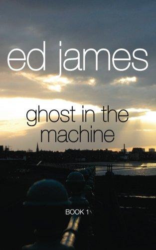 Ghost in the Machine: Scott Cullen Book One