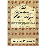 The Missolonghi Manuscript, Frederic Prokosch, 0374518610