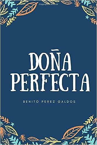 Dona Perfecta - Benito Pérez Galdós