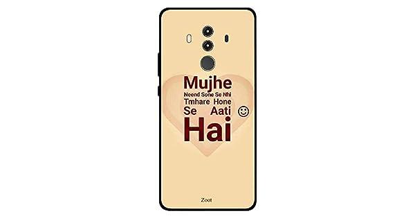 Huawei Mate 10 Pro Case Cover Mujhe Neend Sone Se Nahi Tmhre