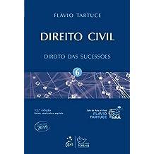 Direito Civil - Vol. 6 - Direito das Sucessões: Volume 6