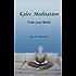 Kelee Meditation: Free your Mind