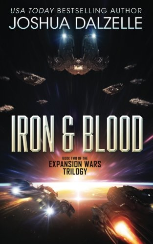 Iron Blood Book Two Of The Expansion Wars Trilogy Volume 2