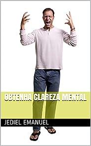 Obtenha clareza Mental