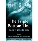 img - for [(The Triple Bottom Line: Does it All Add Up? )] [Author: Adrian Henriques] [Apr-2004] book / textbook / text book