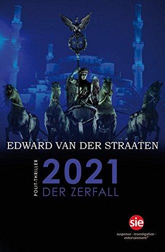 2021: Der Zerfall