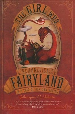 [ The Girl Who Circumnavigated Fairyland in a Ship of Her Own Making (Turtleback School & Library) Valente, Catherynne M. ( Author ) ] { Hardcover } 2012