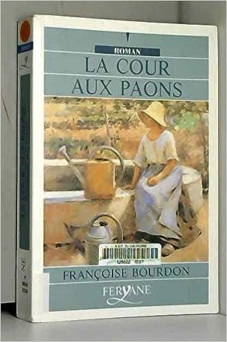 Amazon Fr La Cour Aux Paons Edition En Gros Caracteres