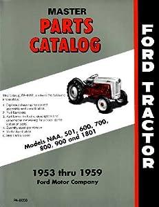amazon com 1953 1956 1957 1958 1959 ford tractor parts book list rh amazon com Ford 2000 Tractor Wiring Diagram Ford Diesel Tractor Wiring Diagram