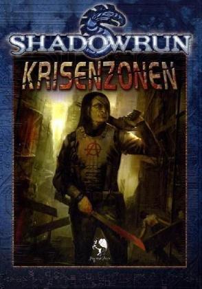 Shadowrun, Krisenzonen: Quellenbuch