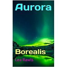 Aurora: Borealis (Photo Book Book 181)