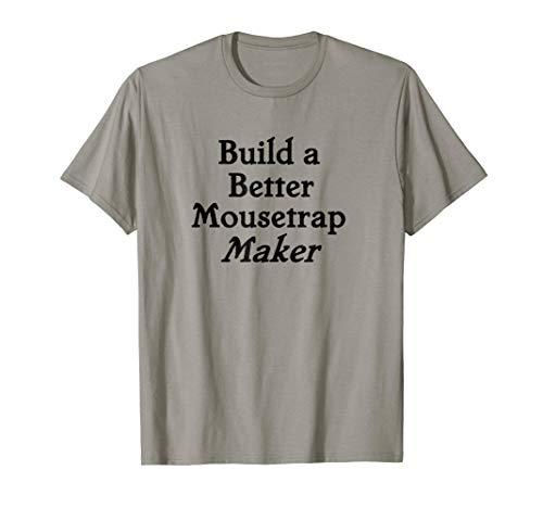 Build a Better Mousetrap Maker