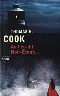Au lieu-dit Noir-Étang... par Cook