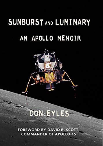 Case Sunburst - Sunburst and Luminary: An Apollo Memoir