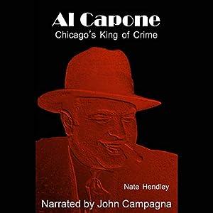 Al Capone, Chicago's King of Crime