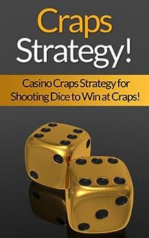 Craps casino strategy