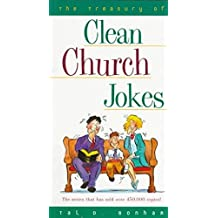 [(The Treasury of Clean Church Jokes)] [By (author) Tal D Bonham] published on (May, 1997)