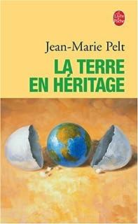 La terre en héritage, Pelt, Jean-Marie