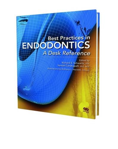 Best Practices in Endodontics: A Desk Reference by Quintessence Pub Co