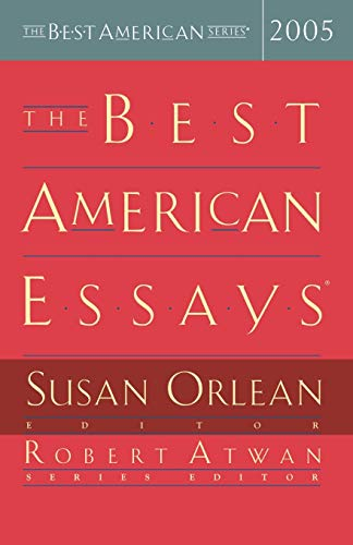 The Best American Essays 2005 (The Best American Series)