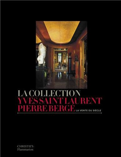 La collection Yves Saint Laurent Pierre Bergé : La vente du siècle Relié – 28 octobre 2009 Christiane de Nicolaÿ-Mazery Collectif Flammarion 2081229412